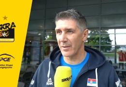 Slobodan Kovac: Musimy szybko znaleźć wspólny język w PGE Skrze [WYWIAD]